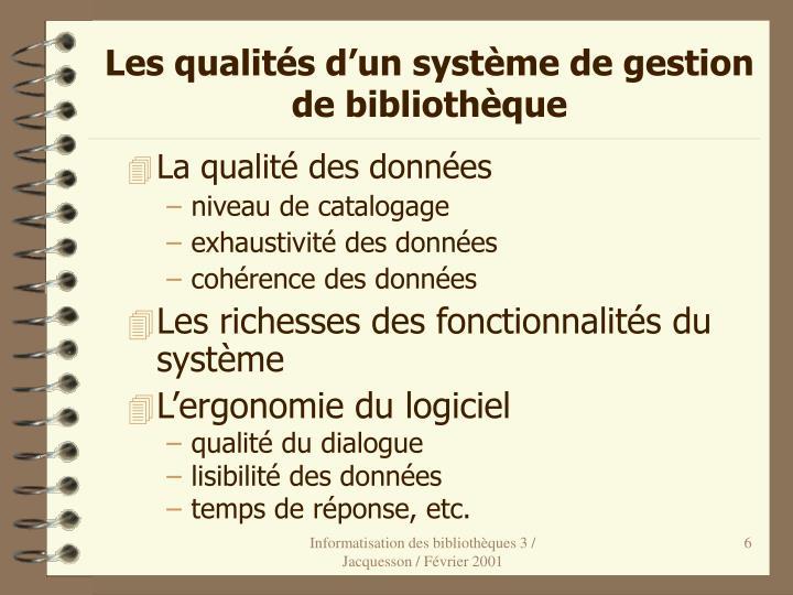 Les qualités d'un système de gestion de bibliothèque