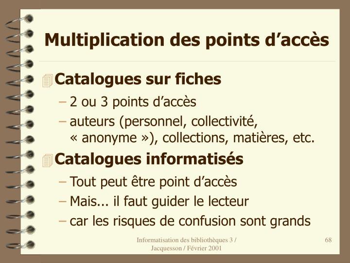 Multiplication des points d'accès