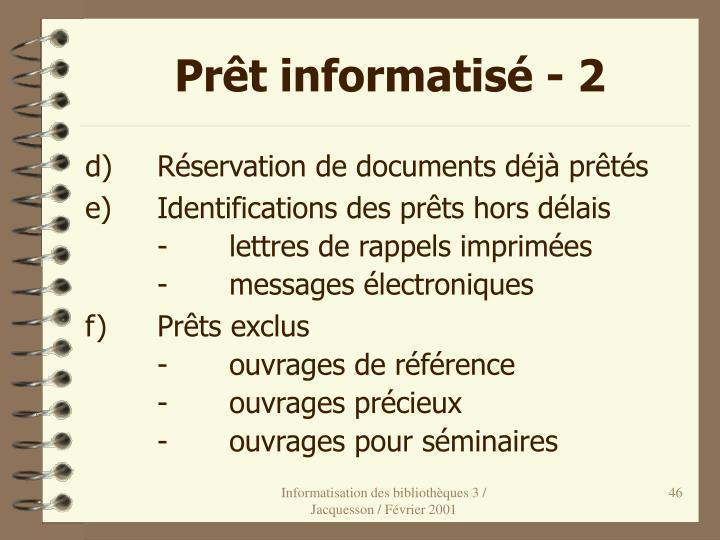 Prêt informatisé - 2