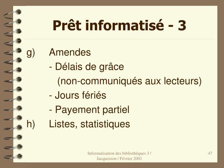 Prêt informatisé - 3