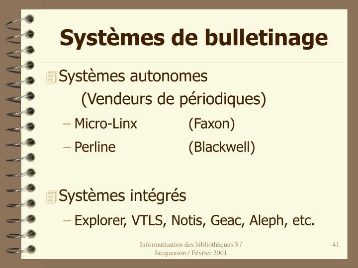 Systèmes de bulletinage
