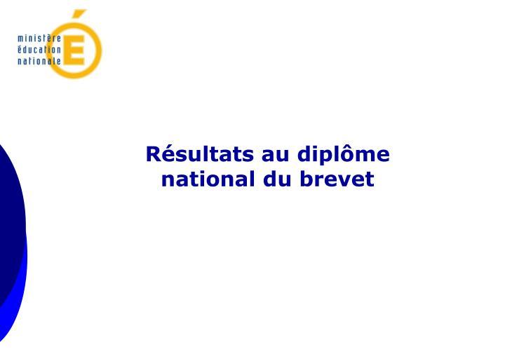 Résultats au diplôme national du brevet