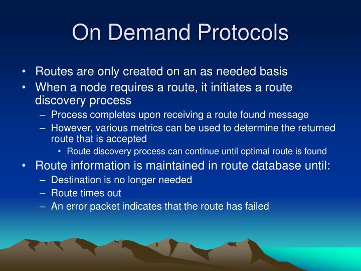 On Demand Protocols