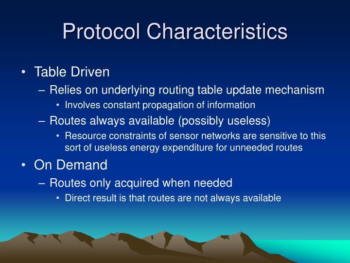 Protocol Characteristics