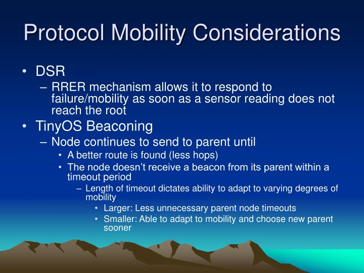 Protocol Mobility Considerations