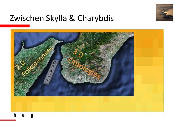 Zwischen Skylla & Charybdis