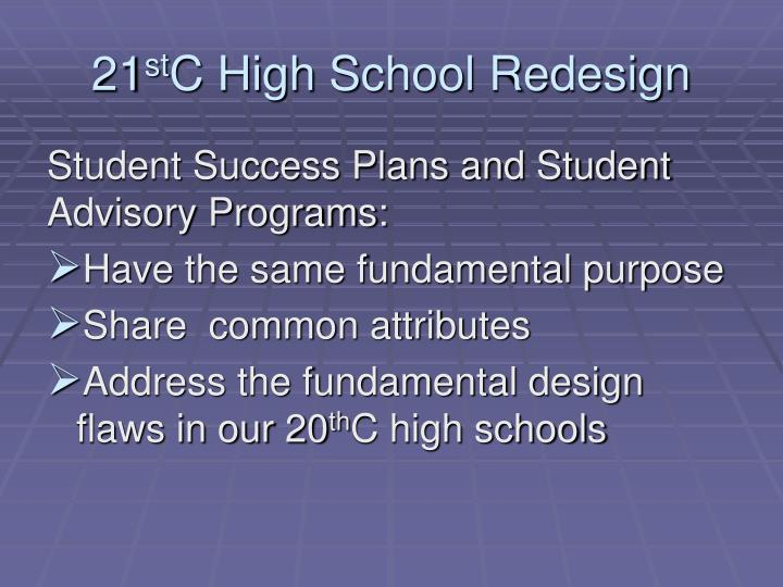 21 st c high s chool redesign