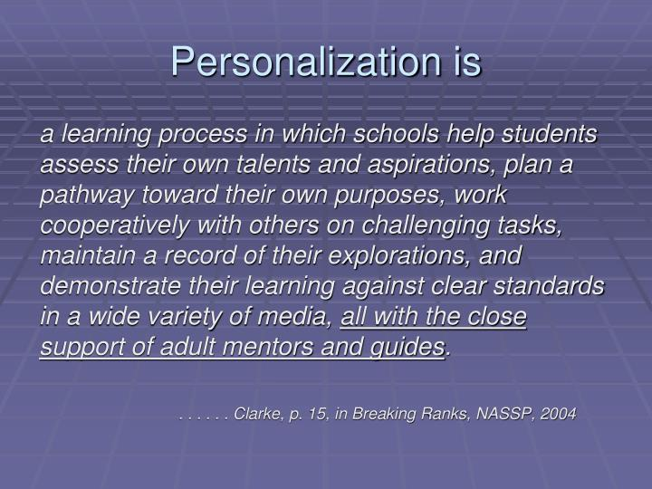 Personalization is