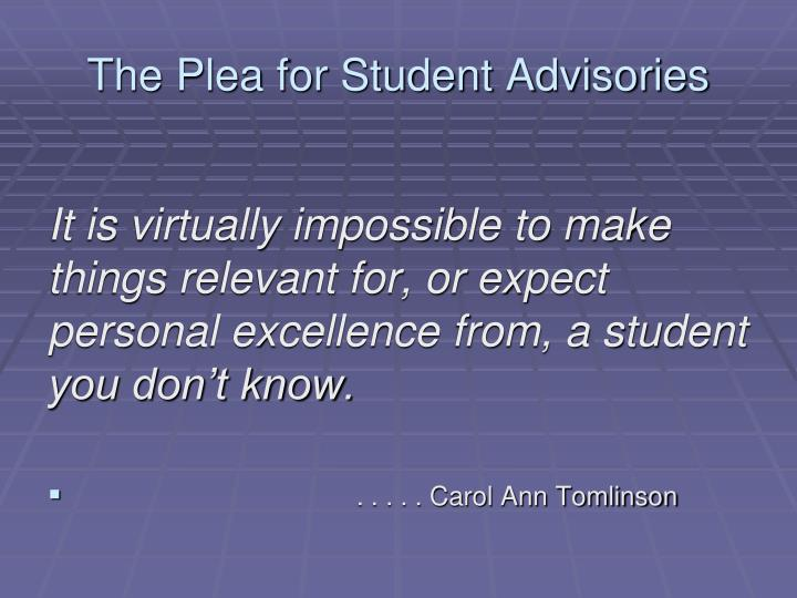 The Plea for Student Advisories