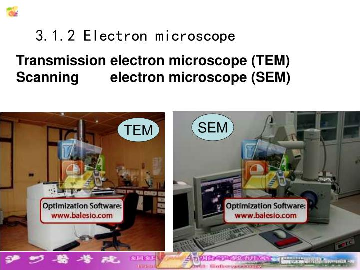 3.1.2 Electron microscope