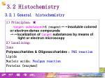 3 2 histochemistry