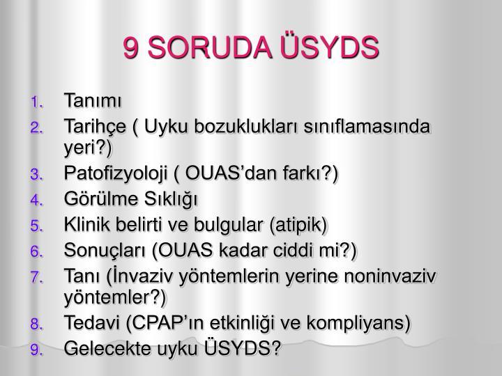 9 SORUDA ÜSYDS