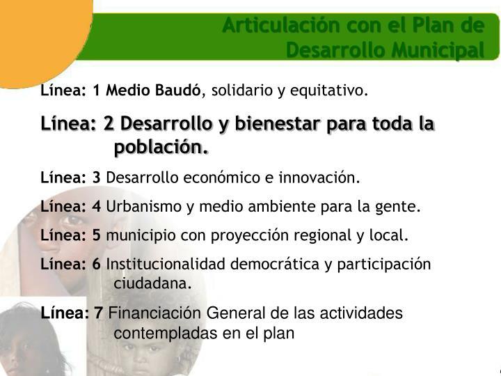 Articulación con el Plan de Desarrollo Municipal
