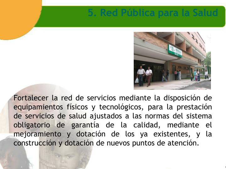 5. Red Pública para la Salud