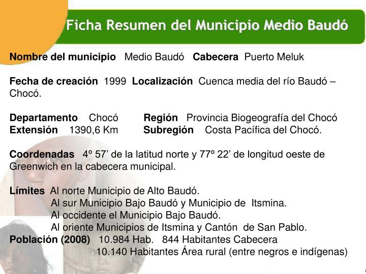 Ficha Resumen del Municipio Medio Baudó