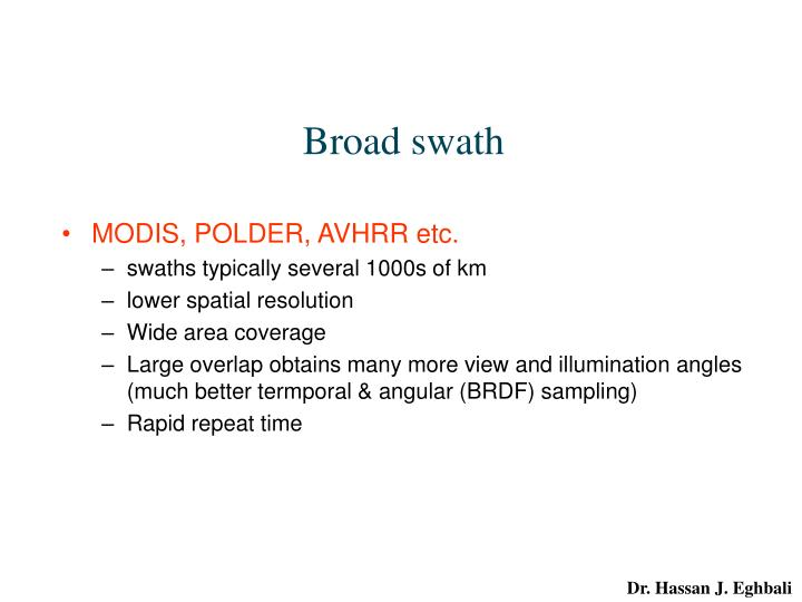 Broad swath