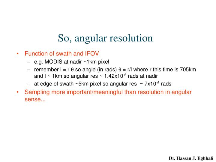 So, angular resolution
