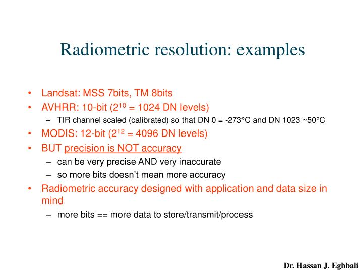 Radiometric resolution: examples