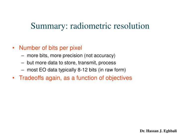 Summary: radiometric resolution
