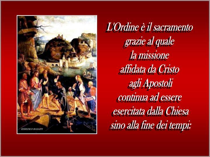 L'Ordine è il sacramento