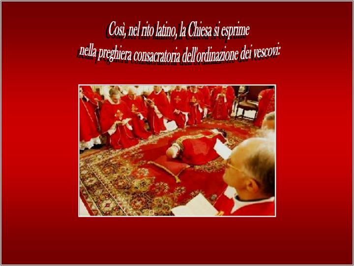Così, nel rito latino, la Chiesa si esprime
