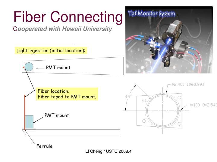 Fiber Connecting