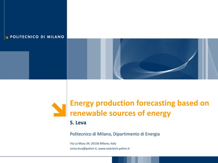 Energy production forecasting based on renewable sources of energy