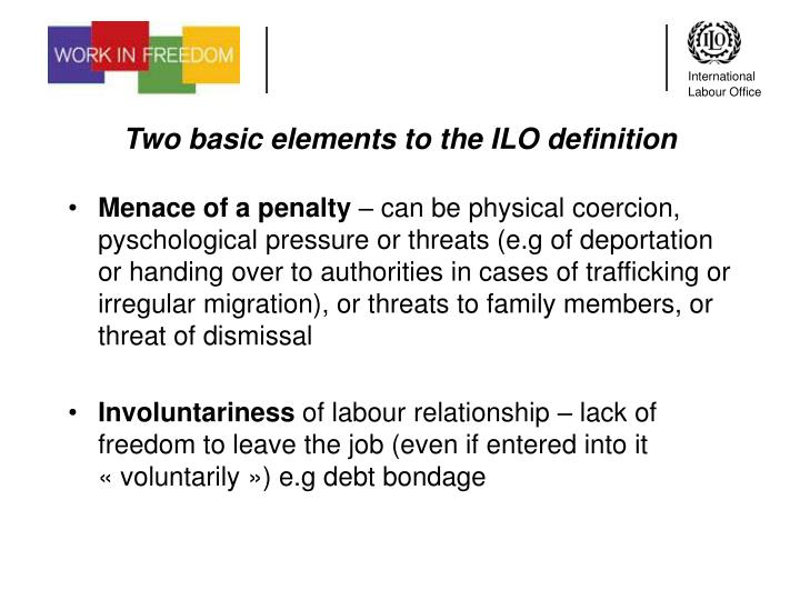Two basic elements to the ILO definition