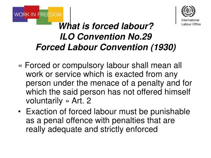 What is forced labour?