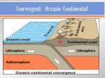 convergent oceanic continental