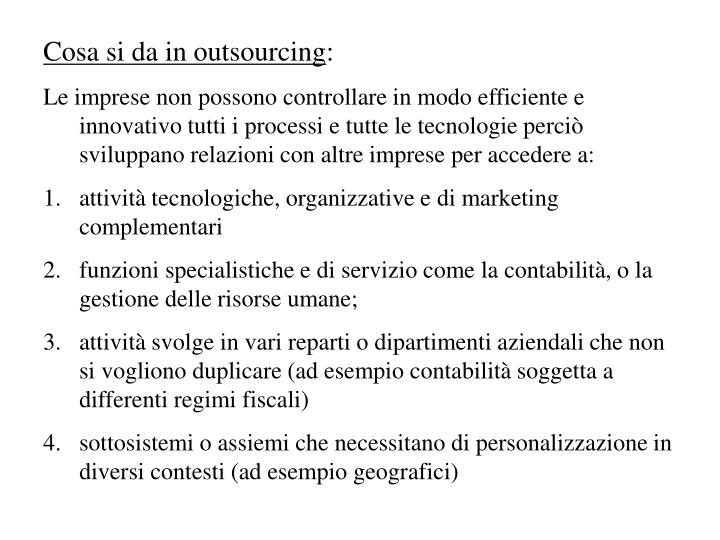 Cosa si da in outsourcing
