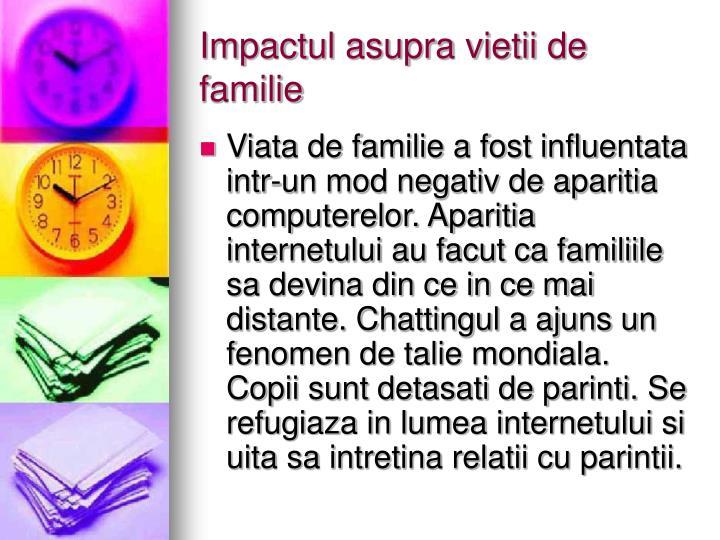 Impactul asupra vietii de familie