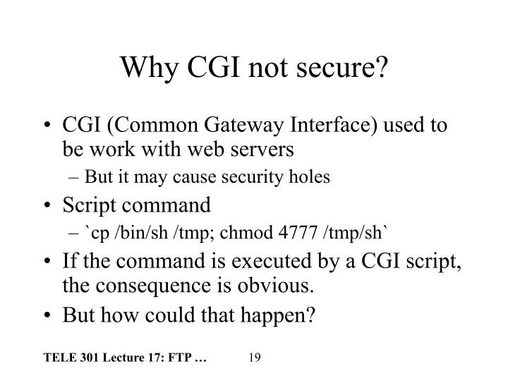 Why CGI not secure?