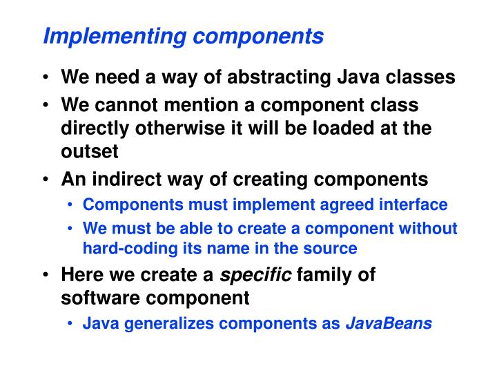 Implementing components
