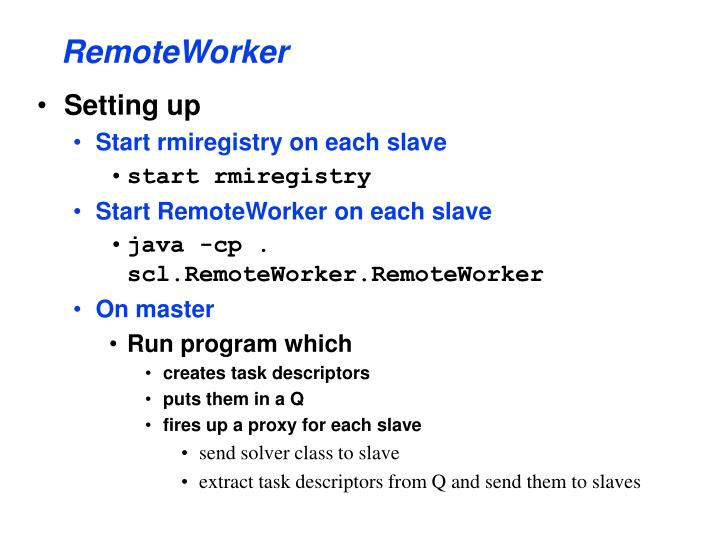 RemoteWorker
