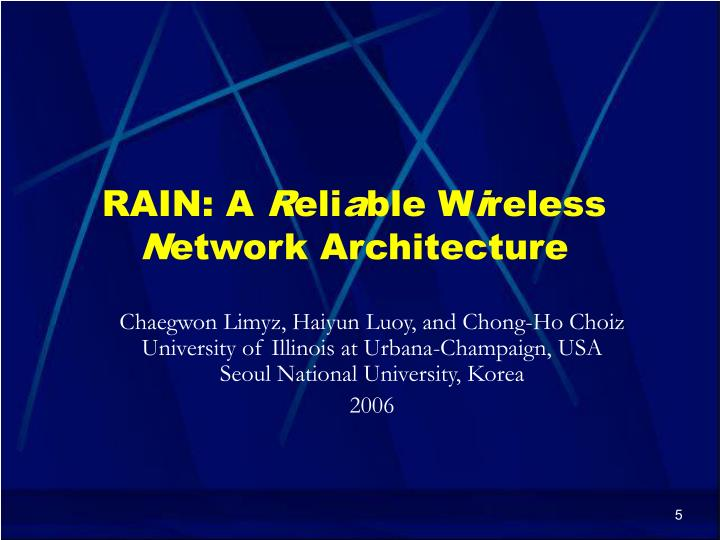RAIN: A