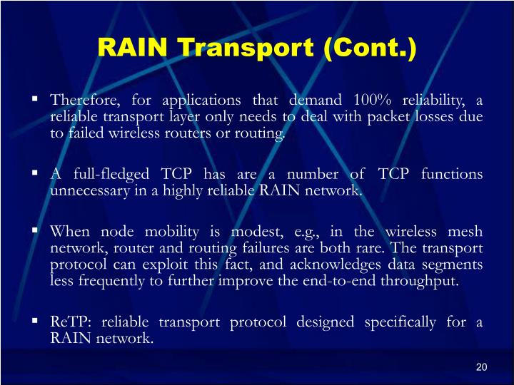 RAIN Transport (Cont.)