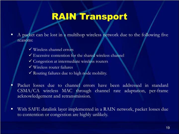 RAIN Transport