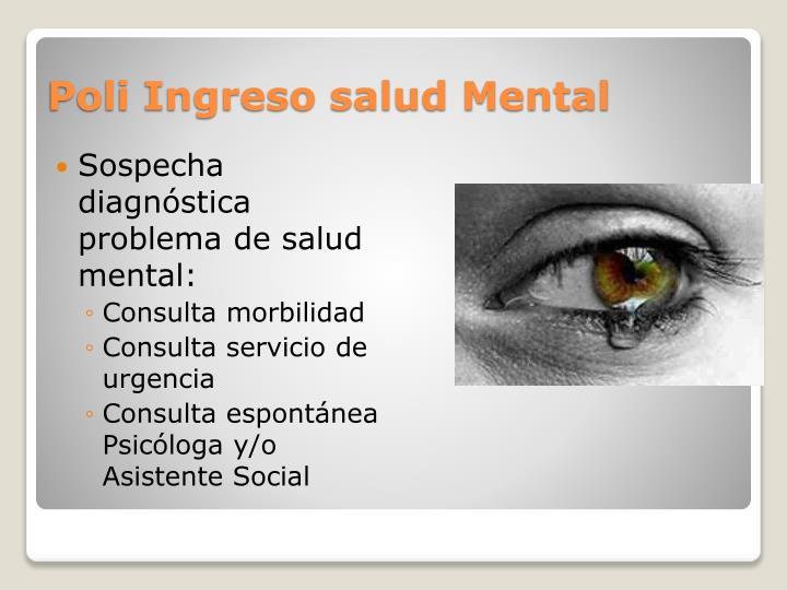 Poli Ingreso salud Mental