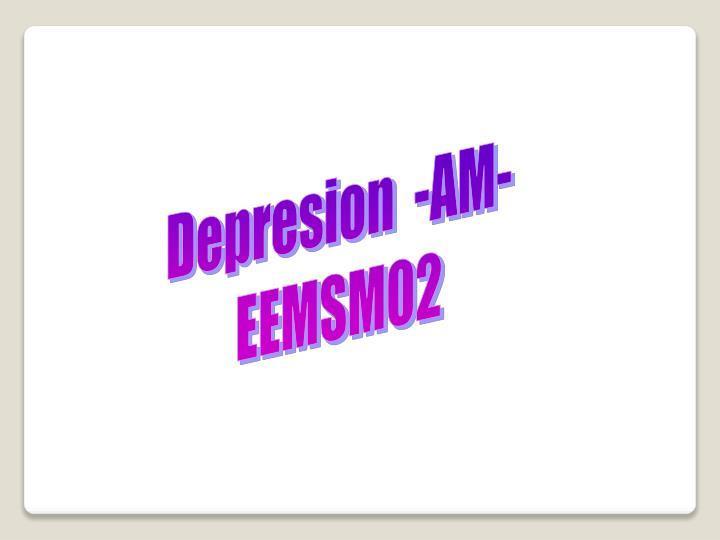Depresion  -AM-