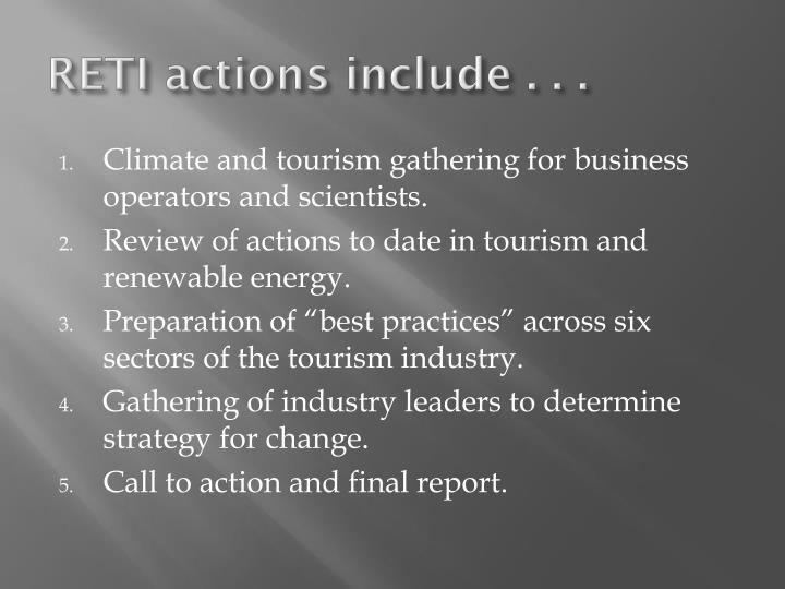 RETI actions include . . .
