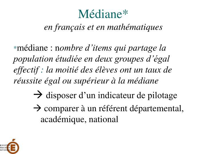 Médiane*