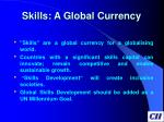 skills a global currency