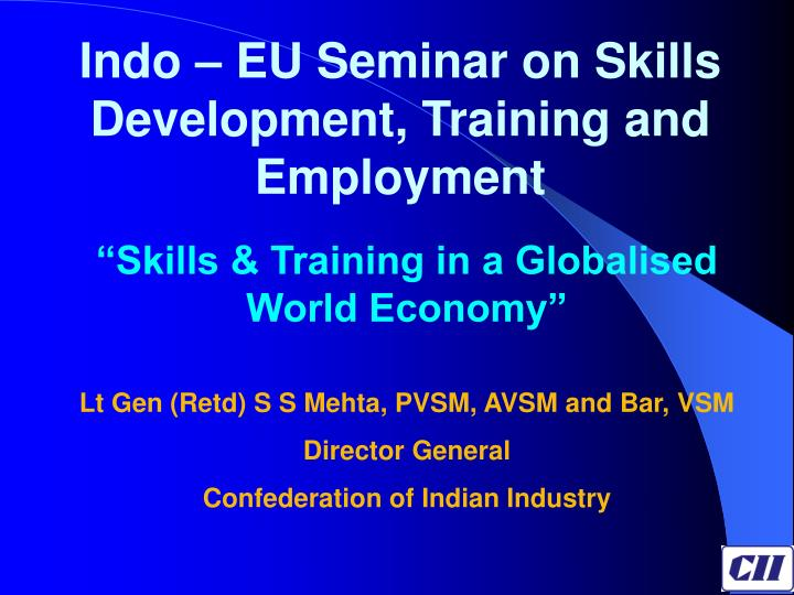 Indo – EU Seminar on Skills Development, Training and Employment