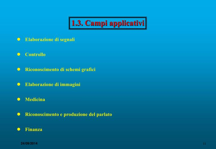 1.3. Campi applicativi