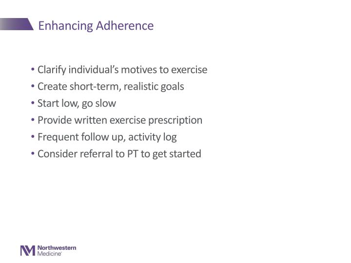 Enhancing Adherence