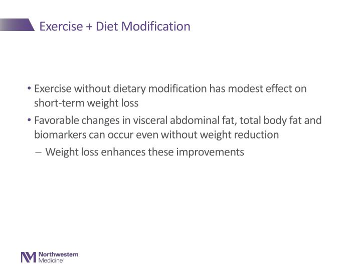Exercise + Diet Modification