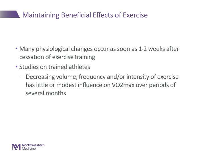 Maintaining Beneficial Effects of Exercise