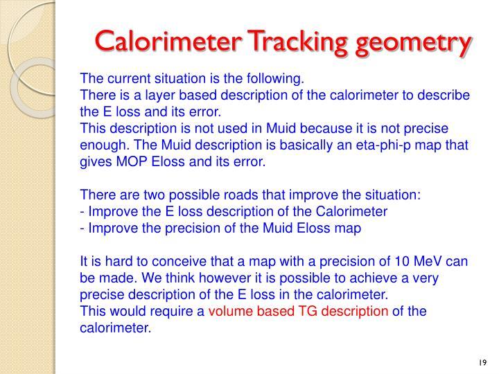 Calorimeter Tracking geometry