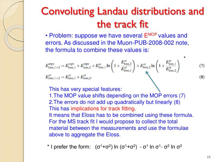 Convoluting Landau distributions and the track fit